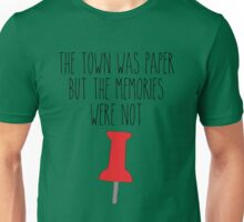 PT - The town was paper but the memories were not Unisex T-Shirt
