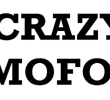 Crazy mofos by Woolsisters