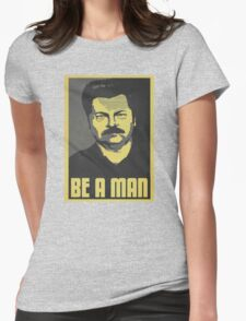 Be A Man Womens Fitted T-Shirt