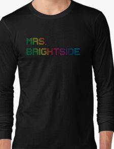 mrs. brightside Long Sleeve T-Shirt