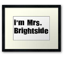 mrs. brightside 2 Framed Print