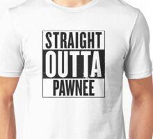 Straight Outta Pawnee II Unisex T-Shirt