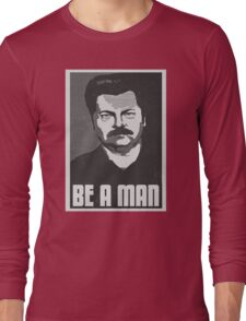 Be A Man- Black/White  Long Sleeve T-Shirt