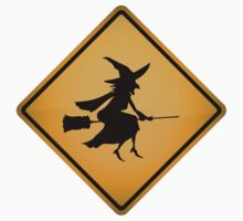 Low Flying Witches Warning Sign by tartanphoenix