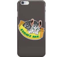 Cat - Fight me iPhone Case/Skin