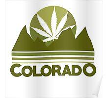 Colorado Marijuana humor Poster