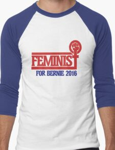 Feminist for bernie sanders 2016 Men's Baseball ¾ T-Shirt