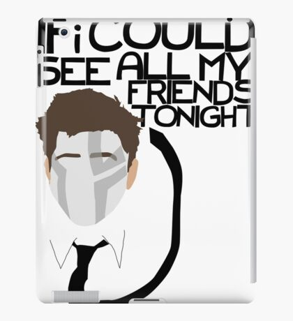 All My Friends iPad Case/Skin