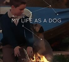 My Life As A Dog by JohnnyRedshift