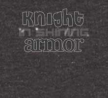 Knight In Shining Armor Text. Hoodie