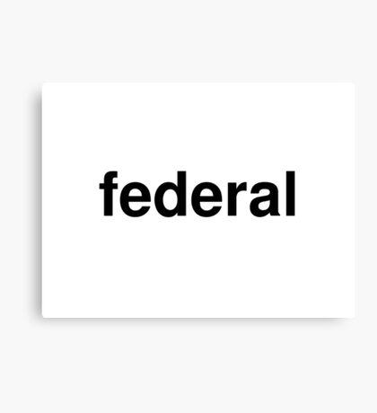federal Canvas Print