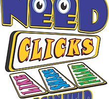 NEED CLICKS - I Can Help by MontanaJack