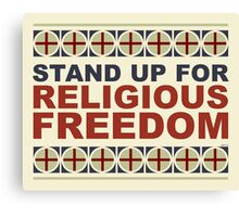 Stand Up For Religious Freedom Canvas Print