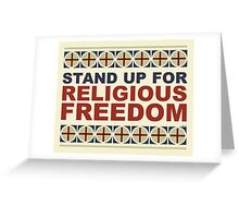 Stand Up For Religious Freedom Greeting Card