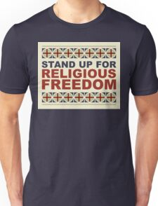 Stand Up For Religious Freedom Unisex T-Shirt