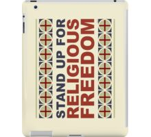 Stand Up For Religious Freedom iPad Case/Skin