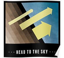 Head To The Sky Poster