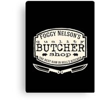Foggy Nelson's Butcher Shop - Best Ham In Hell's Kitchen  Canvas Print