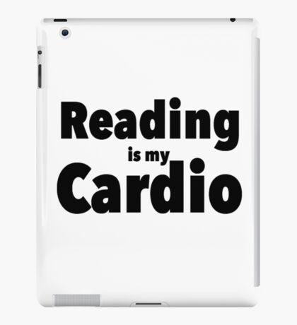 Reading is My Cardio iPad Case/Skin