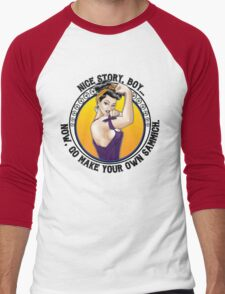 Nice Story, Boy... Go make your own sammich - Rosie Riveter Style Graphic Men's Baseball ¾ T-Shirt
