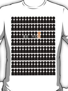 Be You - Black & Orange T-Shirt