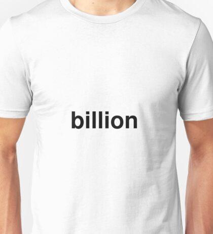 billion Unisex T-Shirt
