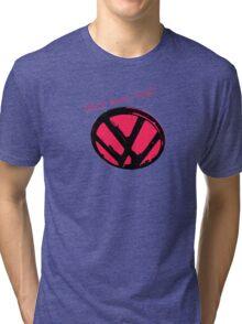 VW logo shirt - that's how i roll...  Tri-blend T-Shirt