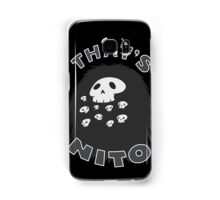 That's Nito (colored text!) Samsung Galaxy Case/Skin