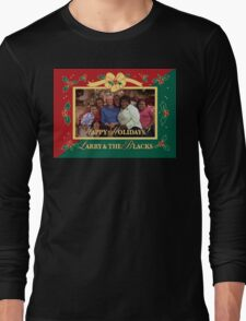 happy holidays larry and the blacks T-Shirt