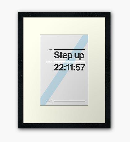 Step up Framed Print