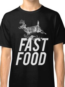 Fast Food Deer Hunter Venison Classic T-Shirt