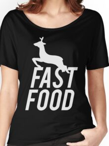 Fast Food Deer Hunter Venison Women's Relaxed Fit T-Shirt