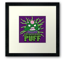 The Incredible Puff Framed Print