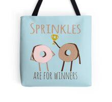 Donut Sprinkles For Winners Tote Bag