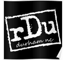 RDU (Durham) White Poster