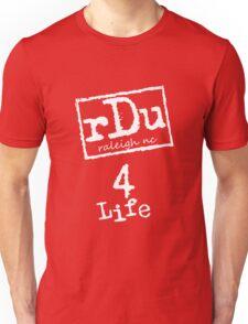 RDU (Raleigh) 4 Life White Unisex T-Shirt