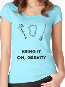 Gravity is thy enemy Women's Fitted Scoop T-Shirt