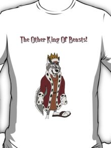 The Other King Of Beasts T-Shirt