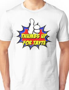 Thumbs Up for Tayte Unisex T-Shirt