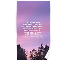 purple just wasn't for you Poster