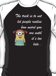 MINIONS WEIRD  MINION FUNNY T-Shirt