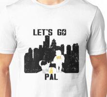 Let's Go Pal Unisex T-Shirt