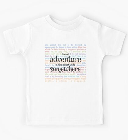 I Want Adventure in the Great Wide Somewhere Kids Tee