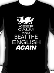 Rugby Wales Welsh Beat The English 6 Nations World Cup T-Shirt