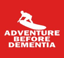Surfing Adventure Before Dementia Kids Tee