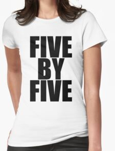 Five by five Womens Fitted T-Shirt