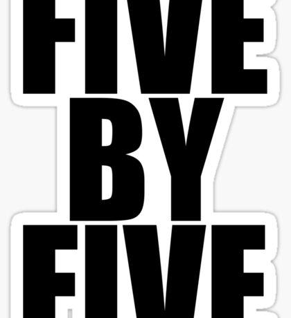 Five by five Sticker