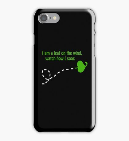 """I am a leaf on the wind..."" iPhone Case/Skin"