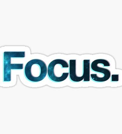 Focus. Sticker