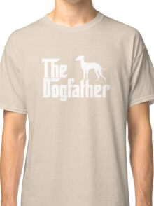 The Dogfather Italian Greyhound Dogs Classic T-Shirt